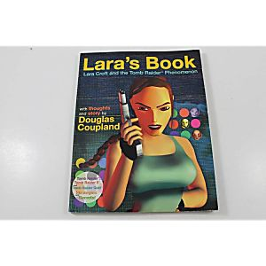 LARA'S BOOK: LARA CROFT AND THE TOMB RAIDER PHENOMENON (PRIMA GAMES)
